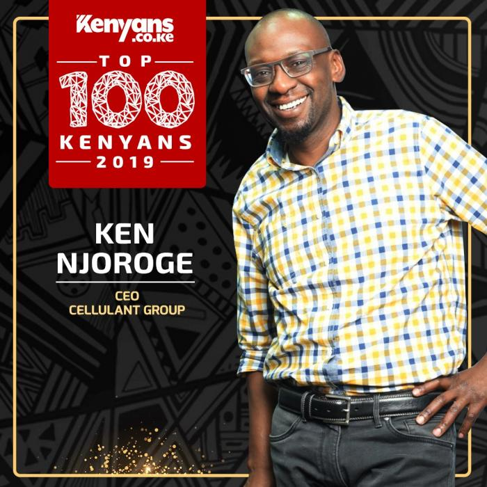 Cellulant Group CEO Ken Njoroge is among Top 100 Kenyans 2019.